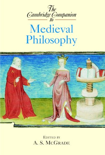 The Cambridge Companion to Medieval Philosophy (Cambridge Companions to Philosophy)