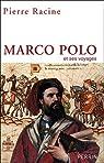 Marco Polo et ses voyages par Racine