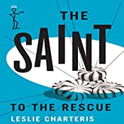The Saint to the Rescue: The Saint, Book 34 | Leslie Charteris