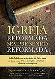 Igreja Reformada Sendo Sempre Reformada