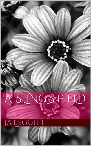 Book: Aisling's Field by J.A. Leggitt