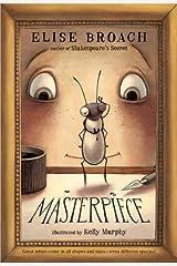 Masterpiece (The Masterpiece Adventures Book 1) Kindle Edition