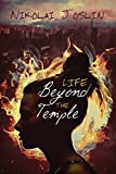 Life Beyond the Temple (The Fires of Destiny Book 1)