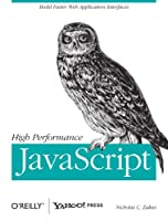 High Performance JavaScript Front Cover