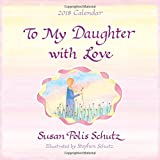 img - for 2018 Calendar: To My Daughter with Love, 12