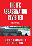 The Jfk Assassination Revisited, Rinnovatore, James V. & Eaglesham, Allan and Allan Eaglesham, 1491864958
