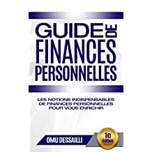 Guide de finances personnelles: Les notions indispensables de finances personnelles pour vous enrichir (French Edition)