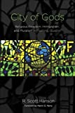 City of Gods 1st Edition