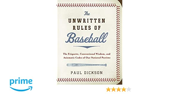 The Unwritten Rules Of Baseball The Etiquette Conventional Wisdom