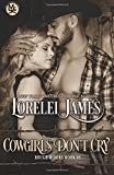 Cowgirls Don't Cry (Rough Riders) (Volume 10)