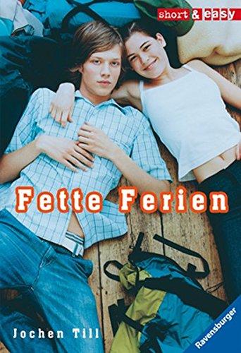 Fette Ferien (Short & Easy)