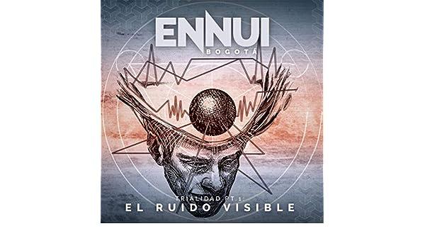 Trialidad, Pt. 1, el Ruido Visible de Ennui Bogotá en Amazon Music ...