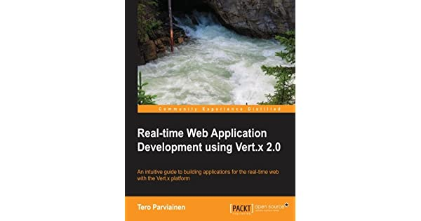 Real-time Web Application Development using Vert x 2 0: Tero