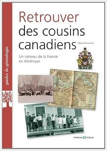 Lire Retrouver ses cousins canadiens pdf ebook