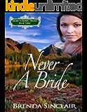 Never A Bride (Escape to Alaska Trilogy Book 3)