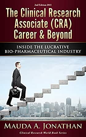 Amazoncom the clinical research associate cra career for Cra research