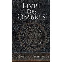 Livre des Ombres: Magie Noire et Blanche Rouge (French Edition)