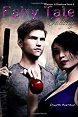 Fairy Tale Ending (Glamour & Shadows) (Volume 6) Paperback
