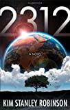 2312 by Robinson, Kim Stanley (2013) Paperback