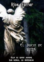 El Juicio de Dios: La batalla legal más increíble de la Historia (Spanish Edition