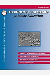 Technology Strategies for Music Education Kindle Edition