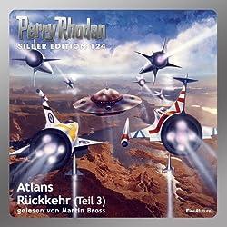 Atlans Rückkehr - Teil 3 (Perry Rhodan Silber Edition 124)