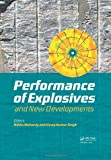 Explosives Performance Developments in Explosives Technology, , 0415621429