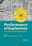 Explosives Performance Developments in Explosives Technology, , 0415621429