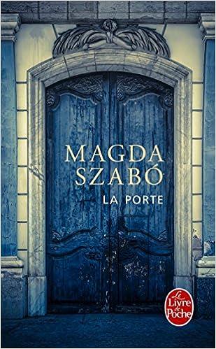 La Porte de Magda Szabó 51A-ehaDv6L._SX307_BO1,204,203,200_