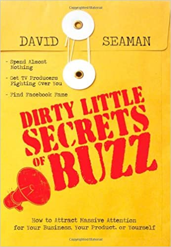 https://www.amazon.com/Dirty-Little-Secrets-Buzz-Attention/dp/1402213379