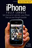IPhone Fully Loaded, Andy Ihnatko, 0470173688