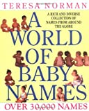 A World of Baby Names, Teresa Norman, 0399519483