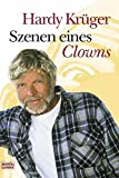 Szenen eines Clowns (Biographien. Bastei Lübbe Taschenbücher)