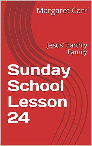 Sunday School Lesson 24 Jesus Earthly Family Adam To Jesus