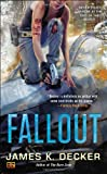Fallout, James K. Decker, 0451413415
