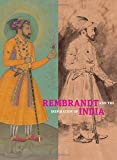 img - for Rembrandt and the Inspiration of India book / textbook / text book
