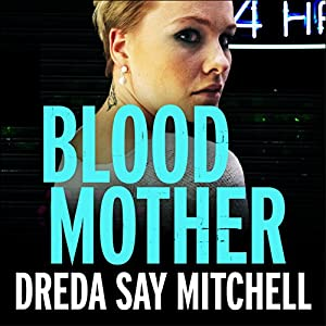 Blood Mother Audiobook