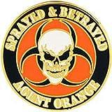 "Vietnam Agent Orange Sprayed & Betrayed Pin 1"""