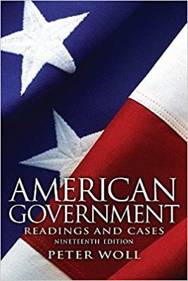 American Government: Readings and Cases   [AMER GOVERNMENT 19/E] [Paperback]