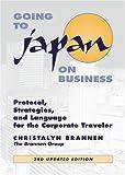 Going to Japan on Business, Christalyn Brannen, 1880656736