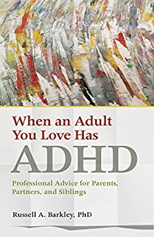 When an adult you love had ADHD