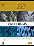 Materiais: Engenharia, Ciência, Processamento e Projeto