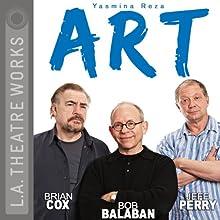 Art Performance Auteur(s) : Yasmina Reza, Christopher Hampton Narrateur(s) : Bob Balaban, Brian Cox, Brian Perry