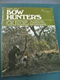 img - for Bow Hunter's Guide book / textbook / text book