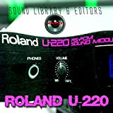 for ROLAND U-220 Large Original Factory & NEW Created Sound Library & Editors on CD or download