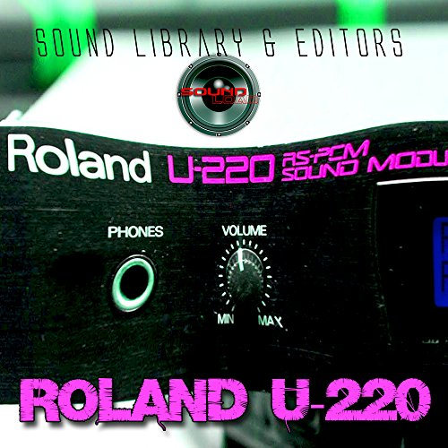 for ROLAND U-220 Large Original Factory & NEW Created Sound Library & Editors on CD or download by SoundLoad