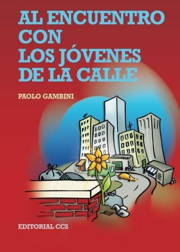 Download Al encuentro con los jóvenes de la calle (Spanish Edition) pdf