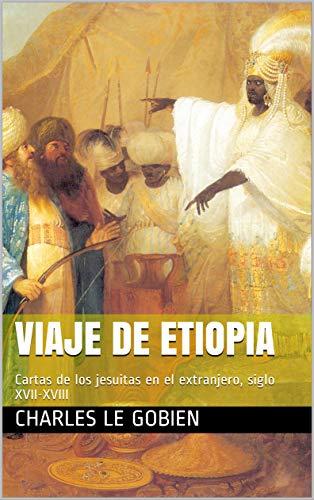 Amazon.com: Viaje de Etiopia: Cartas de los jesuitas en el ...