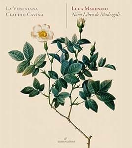 Marenzio: Nono Libro de Madrigali