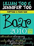 Lillian Too and Jennifer Too Fortune and Feng Shui 2010 Boar, Lillian Too and Jennifer Too, 9673290377